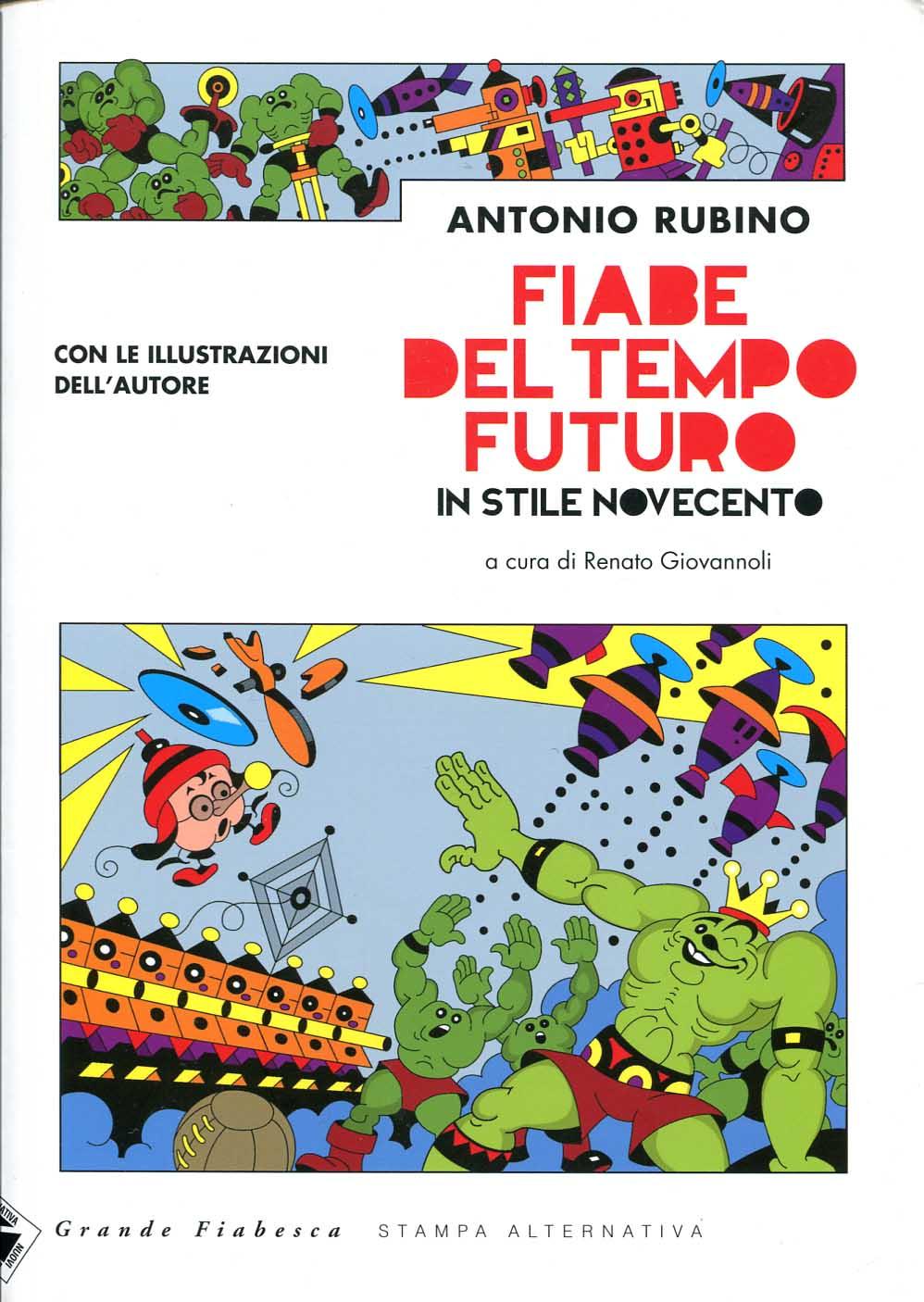 Antonio Rubino, Fiabe del tempo futuro