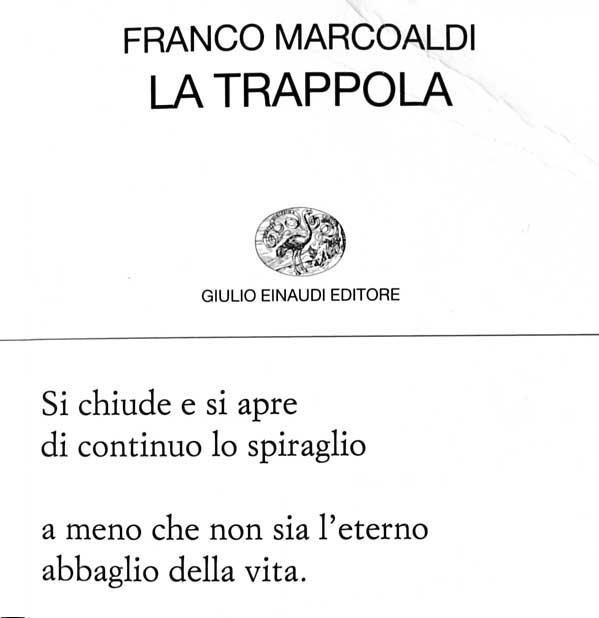 """Franco Marcoaldi """"La trappola"""" Einaudi 2012"""
